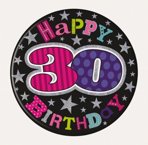 Badge 15cm Happy Birthday Age 30 Female